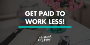 get paid to work less