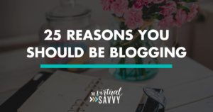 reasons you should be blogging