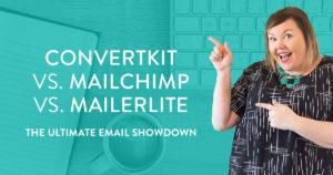 Should you use convertkit mailchimp or mailerlite?